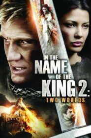 In the Name of the King 2: Two Worlds