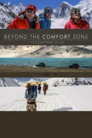 Beyond the Comfort Zone – 13 Countries to K2