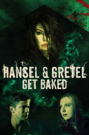 Hansel and Gretel Get Baked