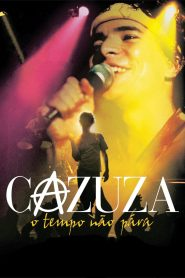 Cazuza: Time Doesn't Stop