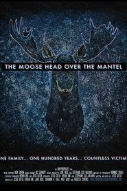 The Moose Head Over the Mantel