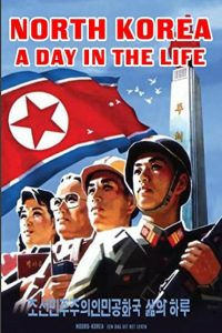 North Korea: A Day in the Life