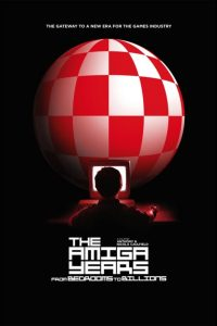 From Bedrooms to Billions: The Amiga Years !